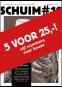 5x Schuim voor € 25!