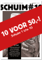 10x Schuim voor € 50!